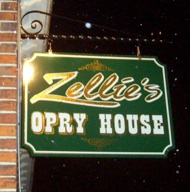 It's Back: Zellie's Opry House