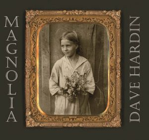 "Dave Hardin, ""Magnolia'"