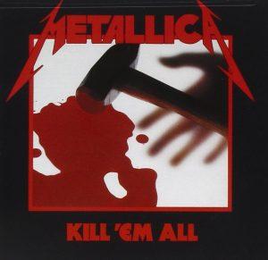 """Metallica, """"Kill 'Em All"""" (1983)"""