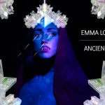 "Emma Loo, ""Ancient"""