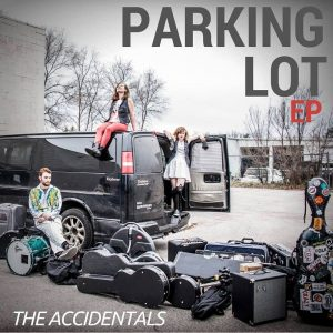 "The Accidentals, ""Parking Lot EP"""