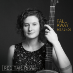 "Red Tail Ring, ""Fall Away Blues"""