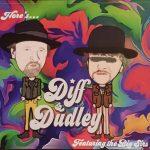 Diff & Dudley's debut album